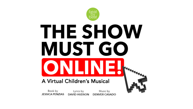 The Show Must Go Online: A Virtual Children's Musical
