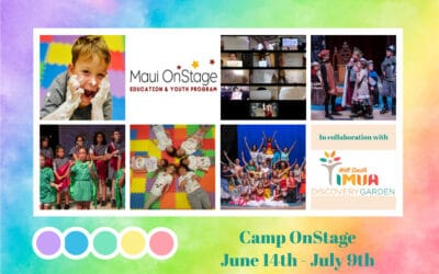 Summer Camp OnStage , June 14th – July 9th, 2021